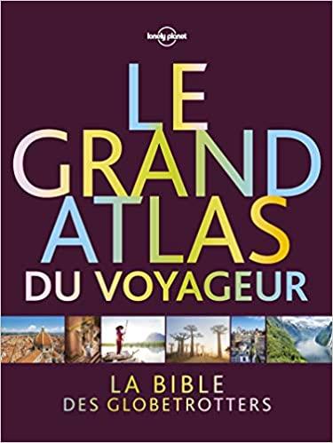 Grand Atlas du Voyageur