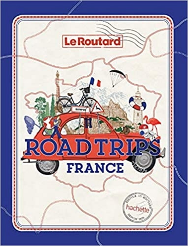routard roadtrips en France