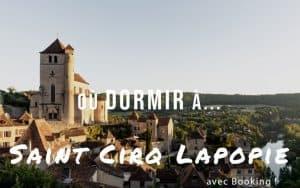 Dormir à Saint Cirq Lapopie
