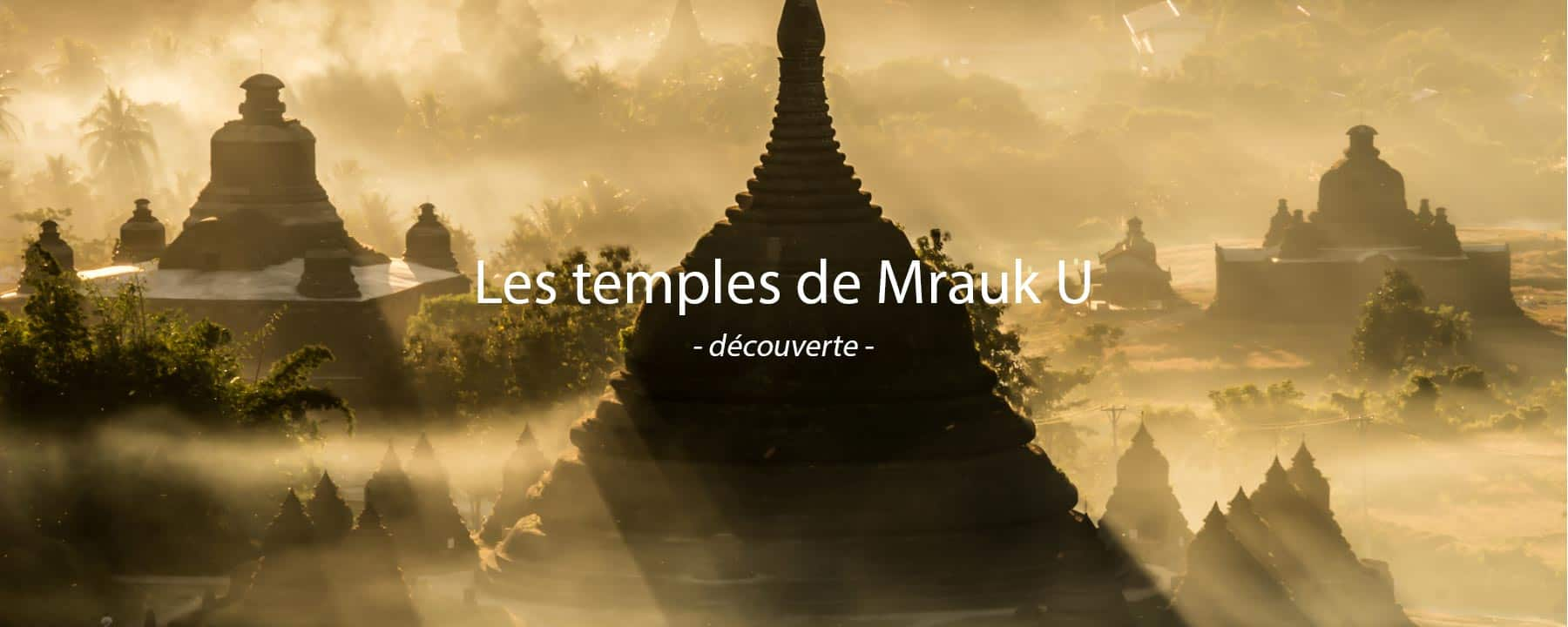 photo temples mrauk u birmanie