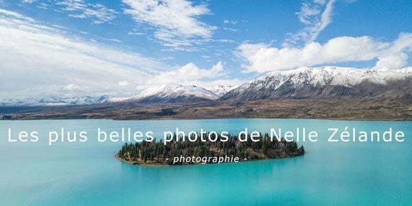 plus belles photos nouvelle zelande voyage blog